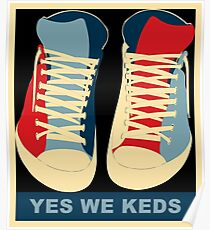 Yes We Keds Poster