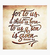 Isaiah 9:6 Photographic Print