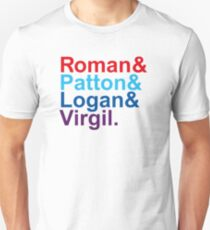 Roman & Patton & Logan & Virgil. Unisex T-Shirt