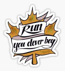 Run, You Clever Boy Sticker