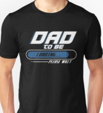 DADDY FATHER: DAD TO BE PRESENT T-Shirt