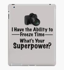 "Funny Photographer Design - ""What's Your Superpower?"" iPad Case/Skin"