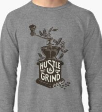 Hustle and Grind Lightweight Sweatshirt