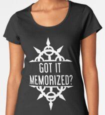 Got It Memorized? Women's Premium T-Shirt