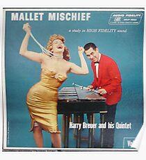 Mallet Mischief Poster