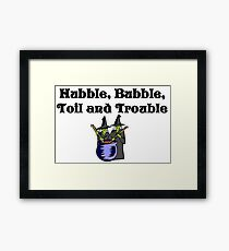 Witches Hubble Bubble Toil And Trouble Framed Print