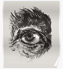 Hairy eyeball is watching you - warm grau Poster