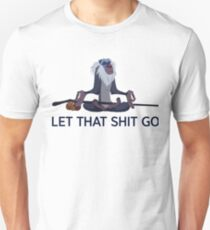 Rafiki, let that shit go T-Shirt