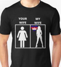 Kambodscha geschenk my wife your wife T-Shirt