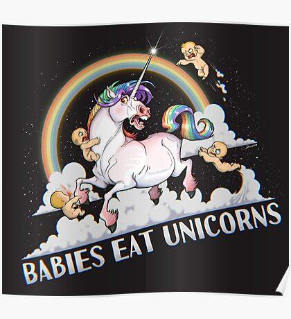 Babies eat Unicorns Poster