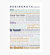 Desiderata - Multi-color Photographic Print
