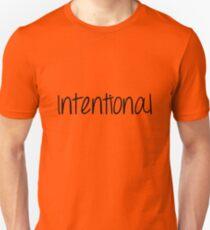 Intentional Unisex T-Shirt