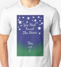 We Found The Stars Unisex T-Shirt