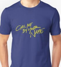 Call me by your name Slim Fit T-Shirt