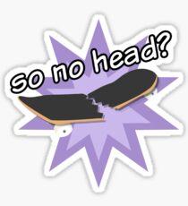 Also kein Kopf? Sticker