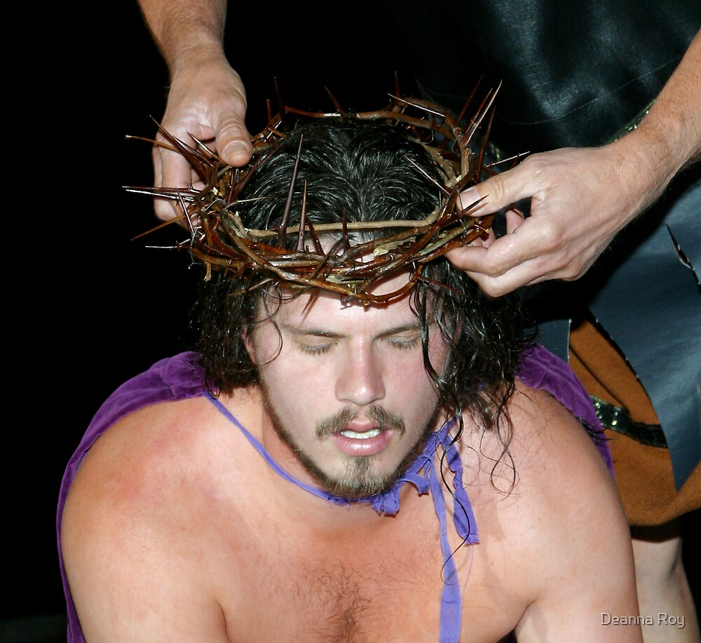 Jesus Crown of Thorns by Deanna Roy