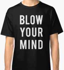 Blow Your Mind - Dua Lipa Classic T-Shirt