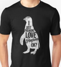 I Just Freaking Love Penguins, Cute Penguin T-Shirt