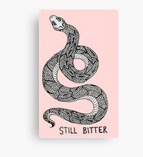 STILL BITTER Canvas Print