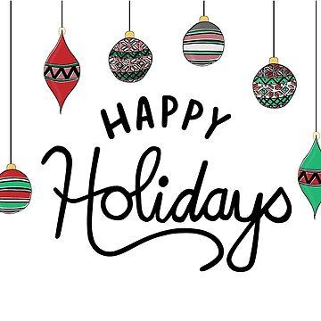 Happy Holidays by katsprintbtq