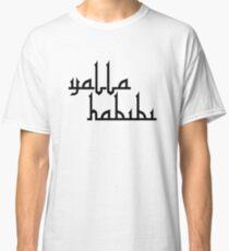 Yalla Habibi | Arabic Saying Classic T-Shirt