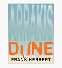 Arrakis - Dune - Desert Planet Photographic Print