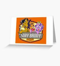 Stay Brony My Friends Garage Greeting Card