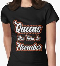 Queens are born in November t shirt T-Shirt