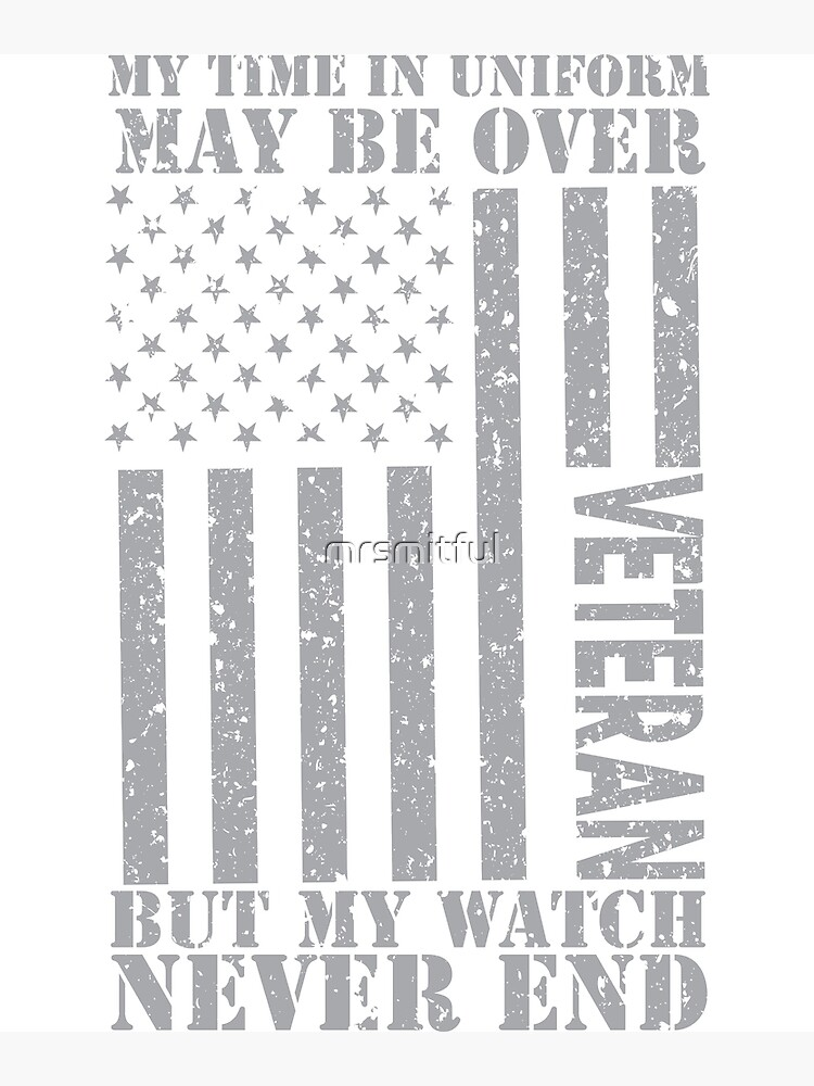 db86668a145 My Watch Never Ends - US Veteran