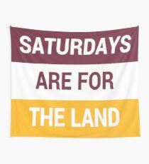 Saturdays Are For The Land Wall Tapestry