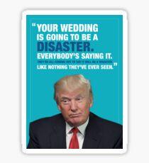 Donald Trump Disaster Wedding Card Sticker