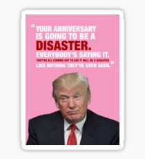Donald Trump Disaster Anniversary Card Sticker
