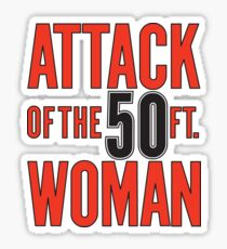 Attack of the 50ft Woman (1958) Sticker