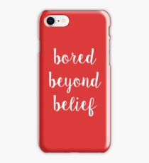 Ruby Redfort Inspired Bored Beyond Belief (White) iPhone Case/Skin