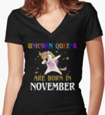 Unicorn Queens are born in November Women's Fitted V-Neck T-Shirt
