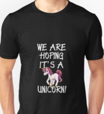 Funny Pregnant Shirt   We are Hoping It's A Unicorn T-Shirt