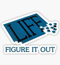 Life - Figure It Out Sticker