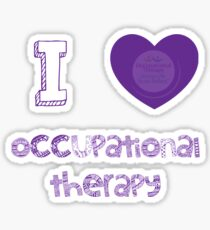 I love occupational therapy Sticker