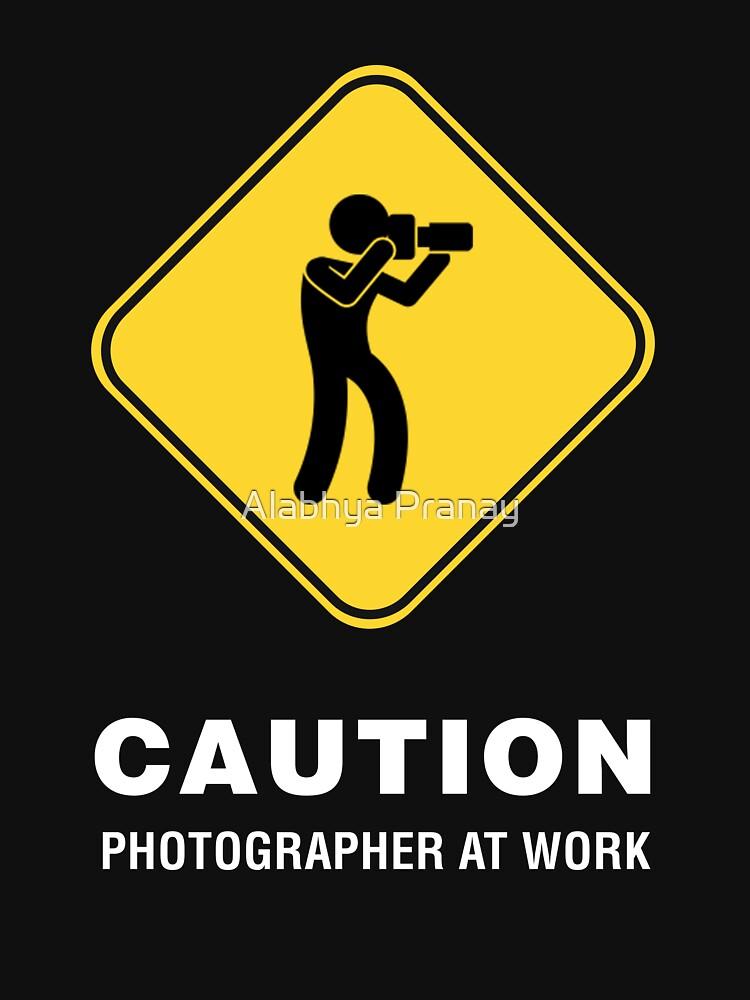 Vorsicht - Fotograf bei der Arbeit von teetokri