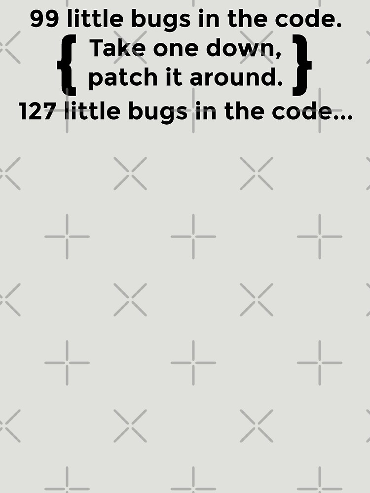 99 Little Bugs In The Code By Hadicazvysavaca