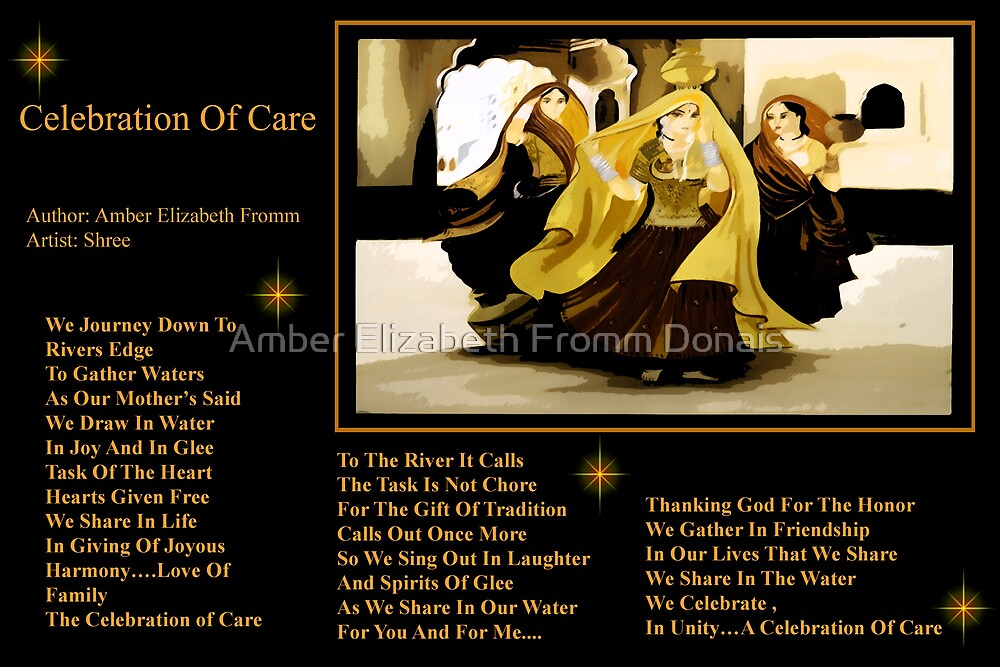 Celebration Of Care  by Amber Elizabeth Fromm Donais