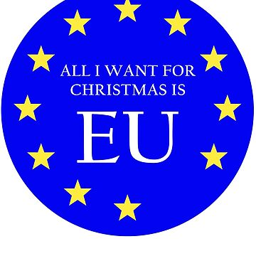 All I Want For Christmas is EU - European Union T Shirt Clock by west12345