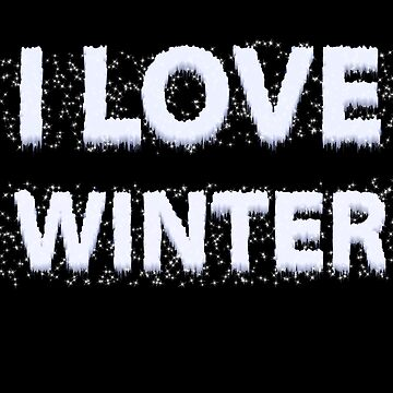 I love winter- long sleeves, hoodie by lovelypresents