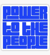 Power to the People! Resist! Sticker