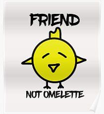 friend not omelette Poster