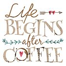 Life Begins After Coffee - White by groovyspecs