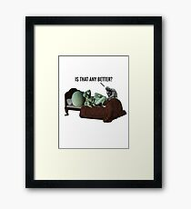 Like You Wouldn't Believe Framed Print