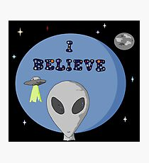 Do you believe in Aliens?? Photographic Print