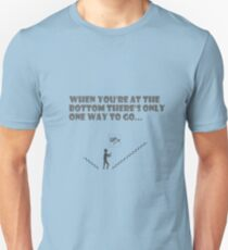 Only way is up T-Shirt
