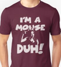 Mean Girls - I'm a mouse, DUH! T-Shirt